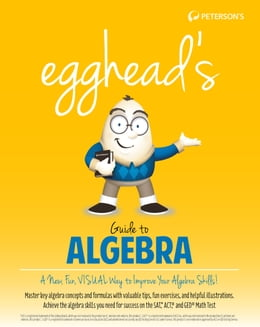 Book egghead's Guide to Algebra by Peterson's