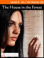 The House in the Forest by I Talk You Talk Press