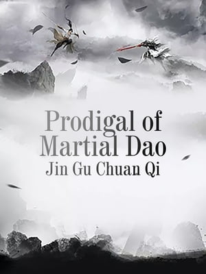 Prodigal of Martial Dao: Volume 2