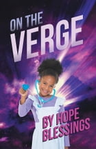 On the Verge by Hope Blessings