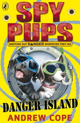 Book Spy Pups Danger Island by Andrew Cope