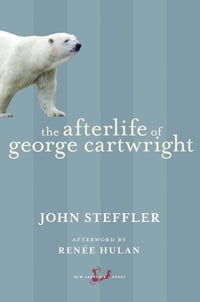 The Afterlife of George Cartwright