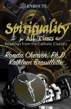 Spirituality for All Times by Ronda Chervin