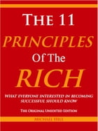 The 11 Principles of the Rich by Michael Hill