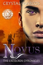 Novus (The Cresecren Chronicles Book 1) by Crystal Marcos