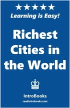 Richest Cities in the World by IntroBooks