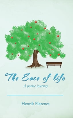 The Ease of life