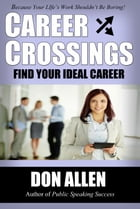 Career Crossings: Find Your Ideal Career!
