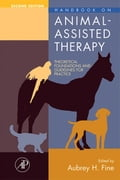 9780080463834 - Fine, Aubrey H.: Handbook on Animal-Assisted Therapy: Theoretical Foundations and Guidelines for Practice - 本