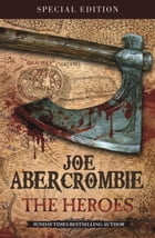The Heroes: A First Law Novel by Joe Abercrombie