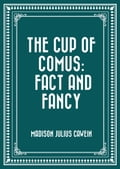 The Cup of Comus: Fact and Fancy 1e3fbbe9-3ded-48bf-a937-ac5e54e87992