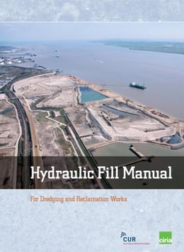 Book Hydraulic Fill Manual: For Dredging and Reclamation Works by Hoff, Jan van 't