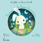 Lucino, le lapin lumineux by Mamie Camille