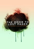 The Door to Lost Pages by Claude Lalumiere