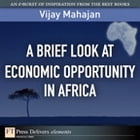 A Brief Look at Economic Opportunity in Africa by Vijay Mahajan