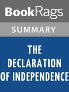 The Declaration of Independence by Thomas Jefferson l Summary & Study Guide by BookRags