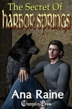 The Secret of Harbor Springs (Hidden Oaks 2) by Ana Raine