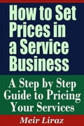 How to Set Prices in a Service Business: A Step by Step Guide to Pricing Your Services 683b9c31-d753-4390-be38-7fec7c99a482