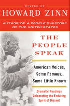 The People Speak: A Performance Piece by Howard Zinn