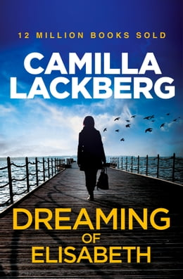 Book Dreaming of Elisabeth: A Short Story by Camilla Lackberg