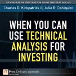 Book When You Can Use Technical Analysis for Investing by Julie Dahlquist