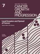 Local Invasion and Spread of Cancer by Kenneth W. Brunson
