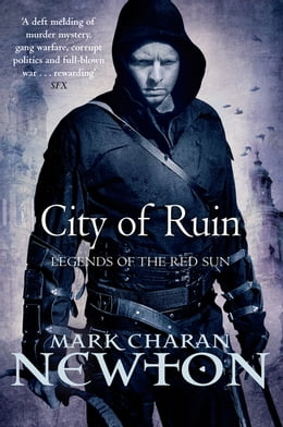 Book City of Ruin: Legends of the Red Sun: Book Two by Mark Charan Newton