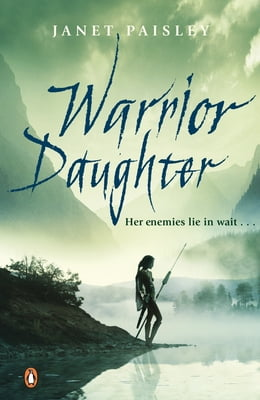 Book Warrior Daughter by Janet Paisley