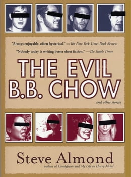Book The Evil B.B. Chow And Other Stories by Steve Almond