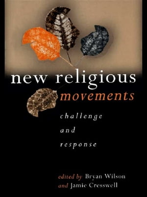 New Religious Movements Challenge and Response