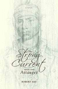 The Strong Current: Book One: Attaugee