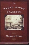The Truth About Sparrows 21ee142d-46a8-40d2-8984-e48342daf281