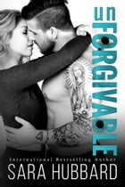 unForgivable by Sara Hubbard