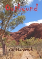Outbound by Gil Hardwick