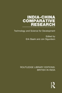India-China Comparative Research: Technology and Science for Development