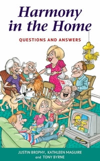 Harmony in the Home: Questions and Answers