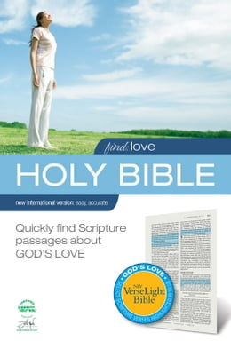 Book Find Love: NIV VerseLight Bible eBook: Quickly Find Scripture Passages about God's Love by Various Authors