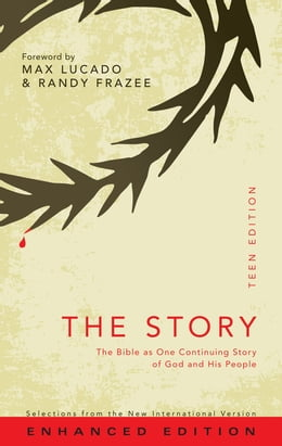 Book NIV, The Story: Teen Edition (Enhanced Edition), eBook: The Bible as One Continuing Story of God… by Zonderkidz