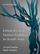 Ethnicity and Nation-building in South Asia by Urmila Phadnis