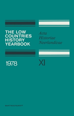 The Low Countries History Yearbook 1978