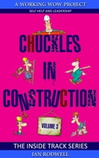 Chuckles in Construction Volume 3 by Ian Rodwell