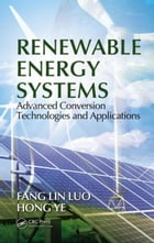 Renewable Energy Systems: Advanced Conversion Technologies and Applications