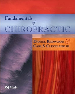 Book Fundamentals of Chiropractic - E-Book by Daniel Redwood, DC