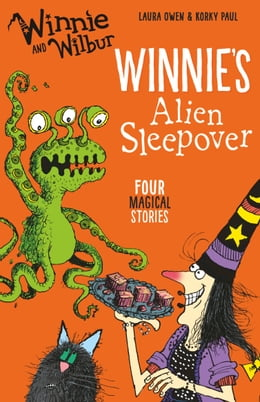 Book Winnie and Wilbur: Winnie's Alien Sleepover by Laura Owen