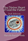 The Divine Heart of God the Father e954a7fe-6a5d-48a7-bc9d-9490dd04b5bb