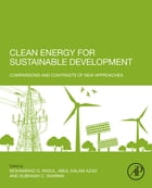 Clean Energy for Sustainable Development: Comparisons and Contrasts of New Approaches by Abul Kalam Azad