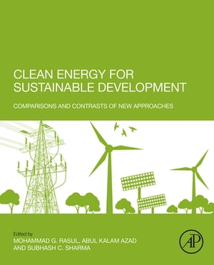 Clean Energy for Sustainable Development Comparisons and Contrasts of New Approaches
