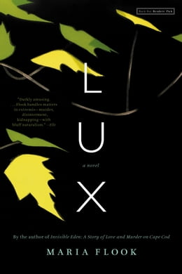 Book Lux: A Novel by Maria Flook