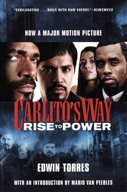 Book Carlito's Way: Rise to Power by Edwin Torres