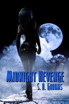 Midnight Revenge by S. R. Grooms
